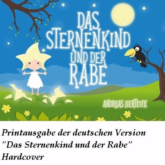 Das Sternenkind und der Rabe (DV) Hardcover