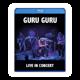 """Blu-ray """"GURU GURU - live In concert"""""""