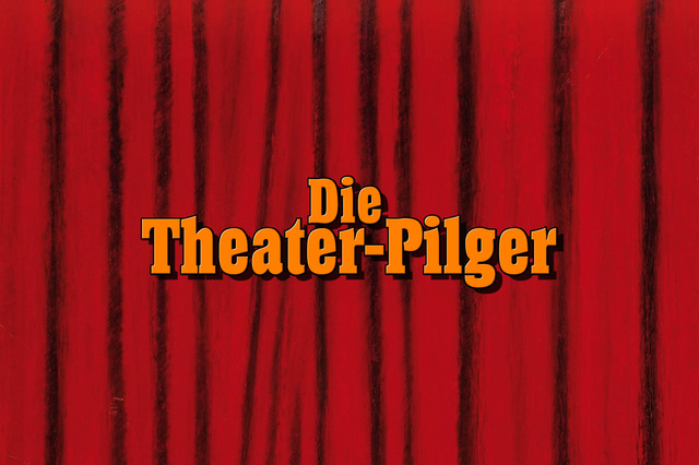 Die Theater-Pilger