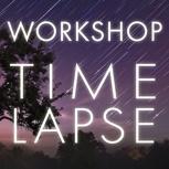 Workshop Timelapse & Hyperlapse