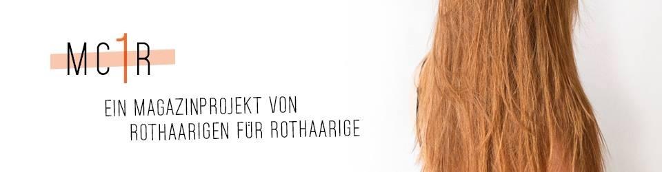MC1R - Ein Magazinprojekt von Rothaarigen für Rothaarige