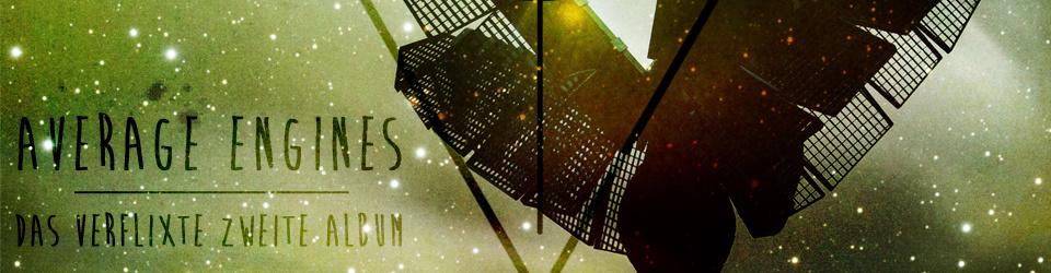 Hässliche Musik für schöne Menschen: Average Engines - zweites Album