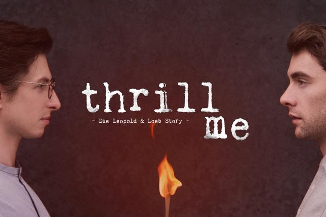 Thrill Me - Das Musical