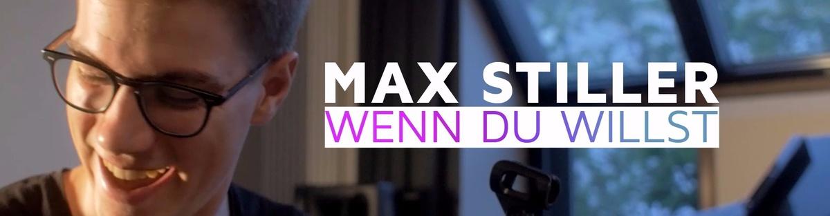 MAX STILLER - Wenn Du willst // Das erste Album!