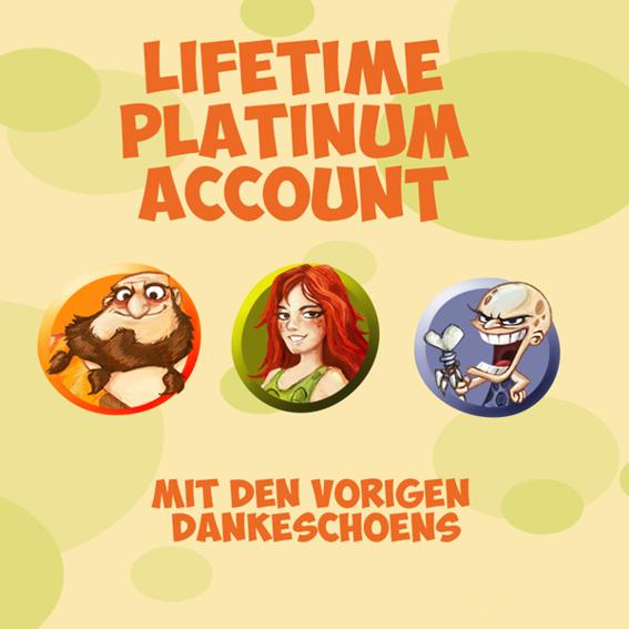 Lifetime-Platinum-Account + Fanpaket + Startpaket + Namentliche Nennung