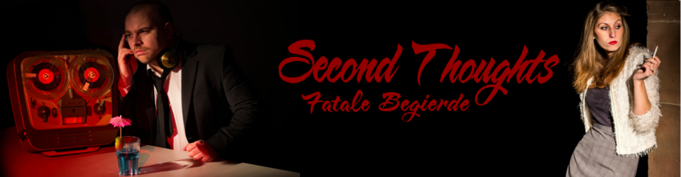"""Second Thoughts - Fatale Begierde"" - Spielfilm, 90 Minuten"