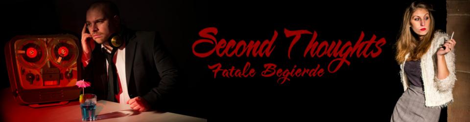 """Second Thoughts - Fatale Begierde"" - Spielfilm, 90 Minuten"