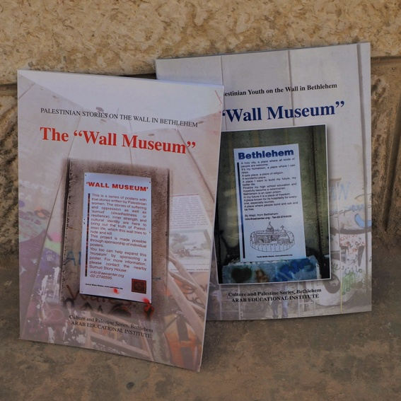 "The ""Wall Museum"" - Stories of Palestinian Youth on the Wall in Bethlehem & The ""Wall Museum"" -  Palestinian Stories on the Wall in Bethlehem"