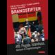 Buch: Brandstifter. AfD. Pegida. Islamhass. Analysen & Gegenstrategien.