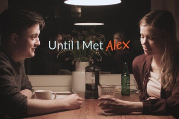 Until I Met Alex - Kurzfilm