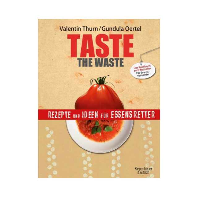 "Taste the Waste Kochbuch + ""Eat me"" Kunstdruck"