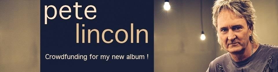 Pete Lincoln - Kampagne zum neuen Album