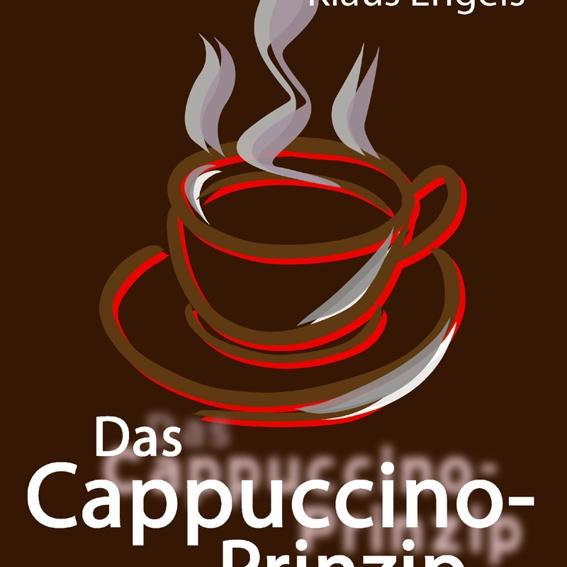 """Signiertes Buch """"Das Cappuccino-Prinzip"""" von Oliver Driver und Klaus Engels"""