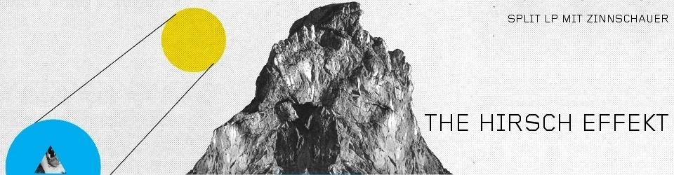 The Hirsch Effekt - Split LP mit Zinnschauer