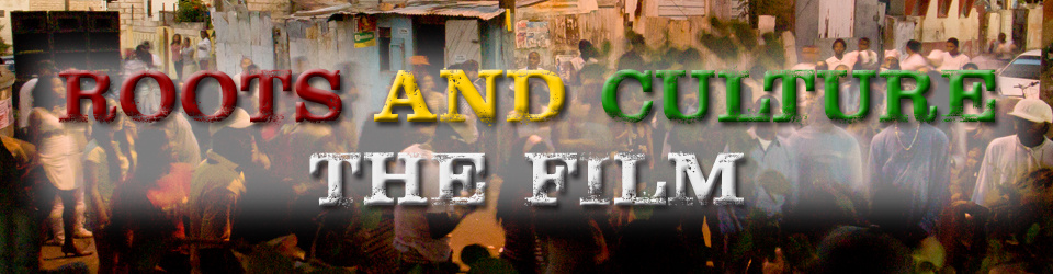 Roots & Culture - the film