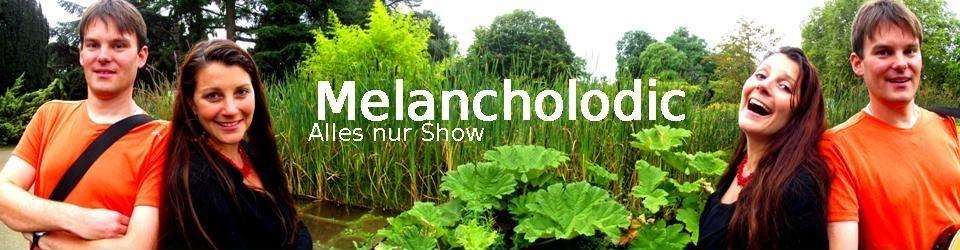 Melancholodic - Alles nur Show (das neue Album auf CD)