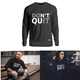 Dont Quit - Do it Sweatshirt
