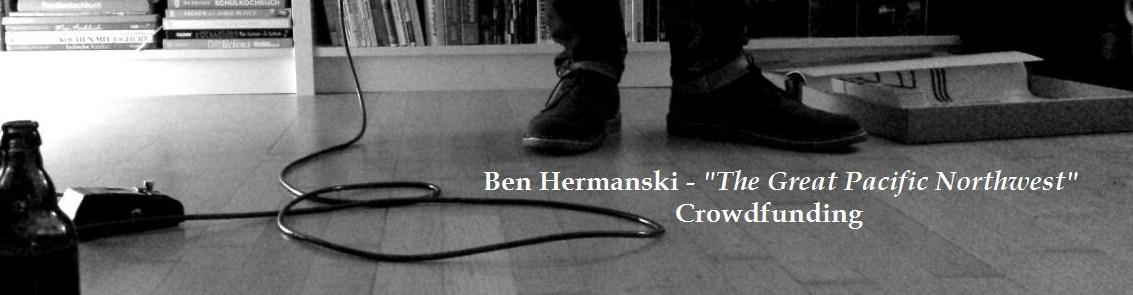 "Ben Hermanski - ""The Great Pacific Northwest"" - Album 2015"