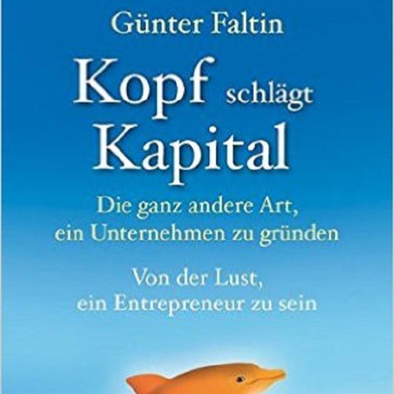 Günter Faltin: Kopf schlägt Kapital