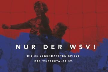 Nur der WSV! Das neue Buch zum Wuppertaler SV
