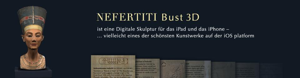 Nefertiti Bust 3D für das iPad und iPhone