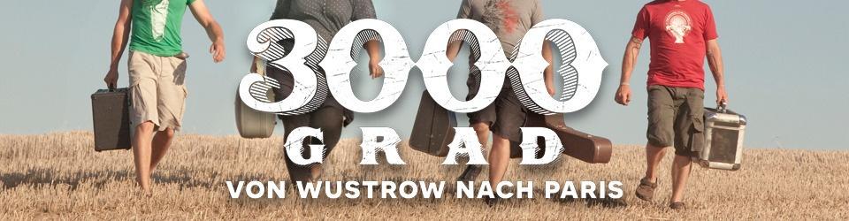3000GRAD - VON WUSTROW NACH PARIS