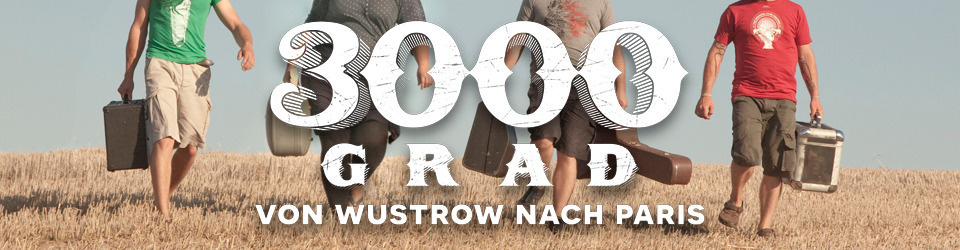 3000GRAD - VON WUSTROW NACH PARIS