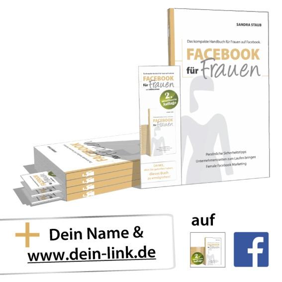 4 x 'Facebook für Frauen' in der 2. Auflage + 4 Lesezeichen + Link auf Homepage und Facebook-Seite