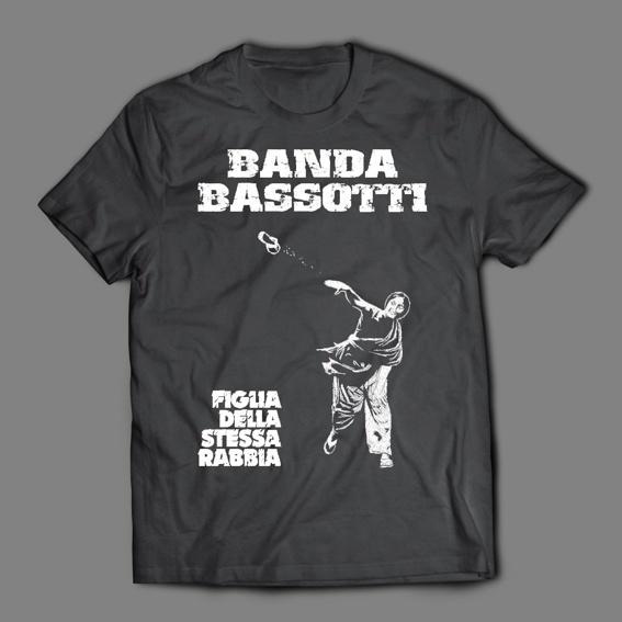 "Banda Bassotti ""Figlia Della Stessa Rabbia"" T-Shirt"