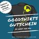 Goodshirts-Gutschein