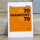 """FRANKFURT 1970–1979"", signiert"