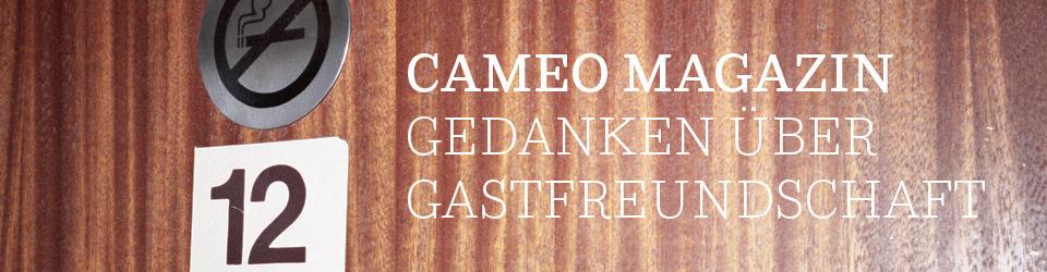 CAMEO MAGAZIN - Gedanken über Gastfreundschaft