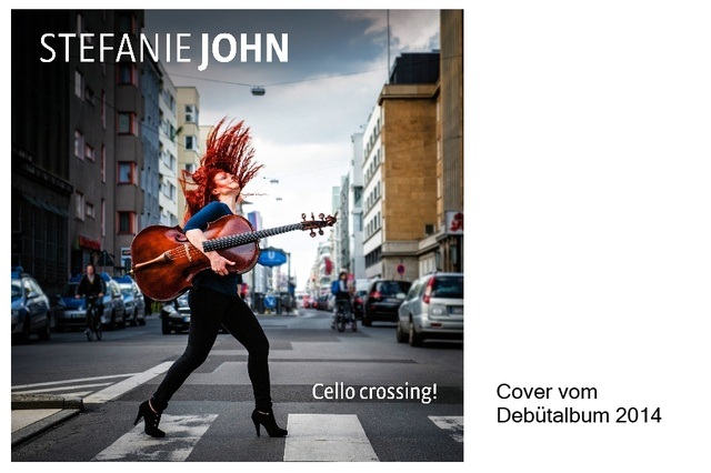 Stefanie John - CELLO CROSSING Album 2018