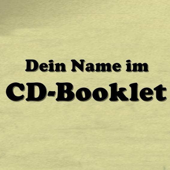 Dein Name im CD-Booklet