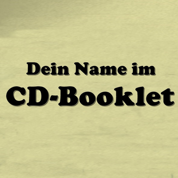 Dein Name im CD-Booklet