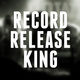 Record Release King!