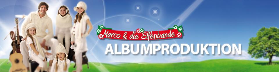 Albumproduktion Marco & die Elfenbande