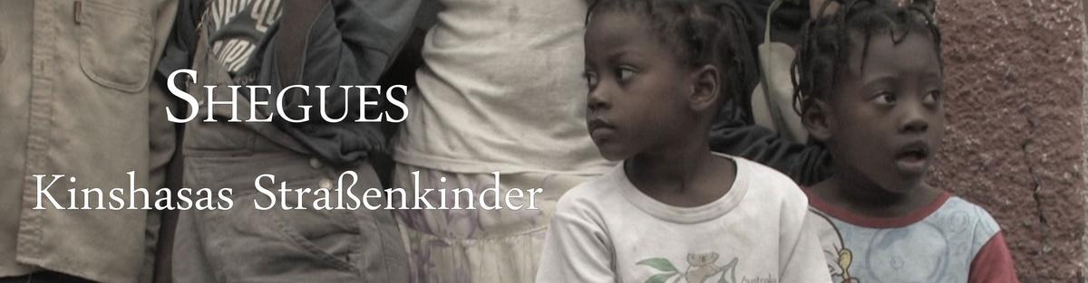 Shegues - Kinshasas Straßenkinder