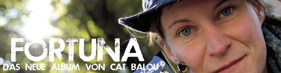 Fortuna. Das neue Album von Cat Balou°