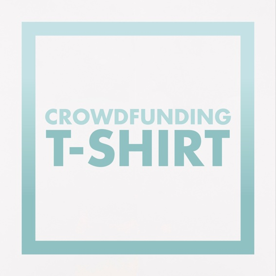 Exklusives Crowdfunding T-Shirt