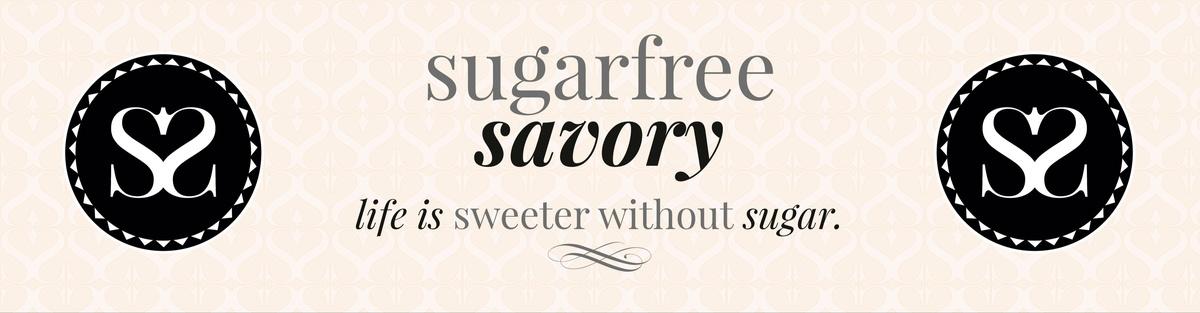 sugarfree savory - life is sweeter without sugar