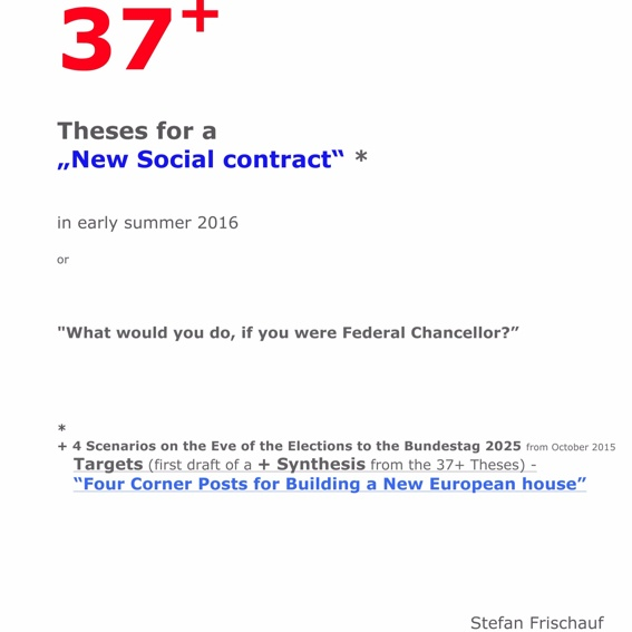 "4 books ""37+ Theses for a New Social contract""*"