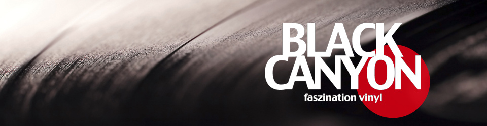 Black Canyon - Faszination Vinyl
