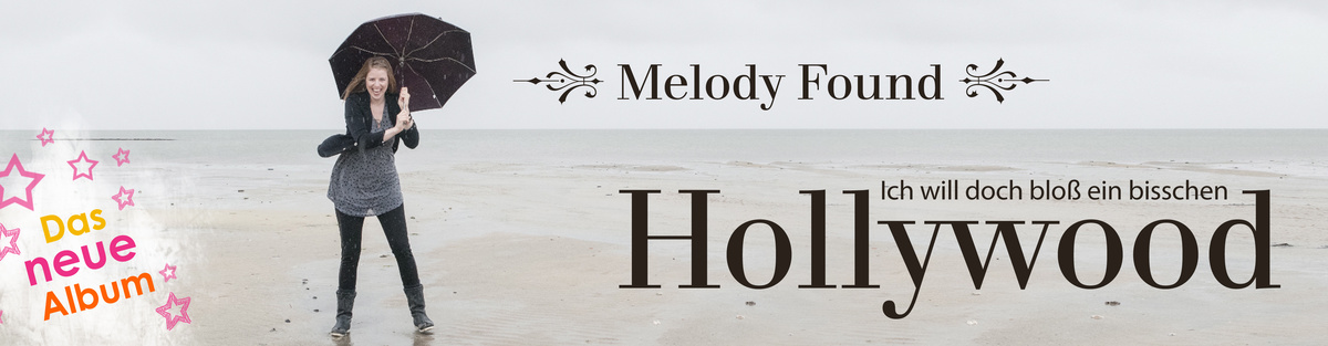 HOLLYWOOD - das neue Album von Melody Found