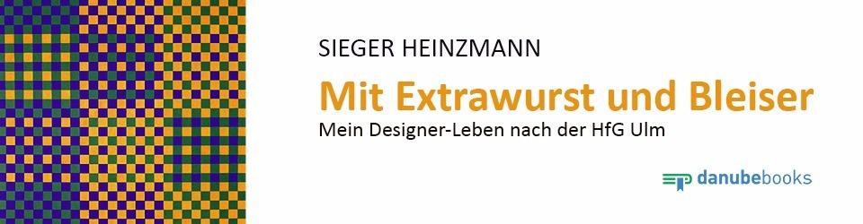 Mit Extrawurst und Bleiser: Mein Designerleben nach der HfG Ulm