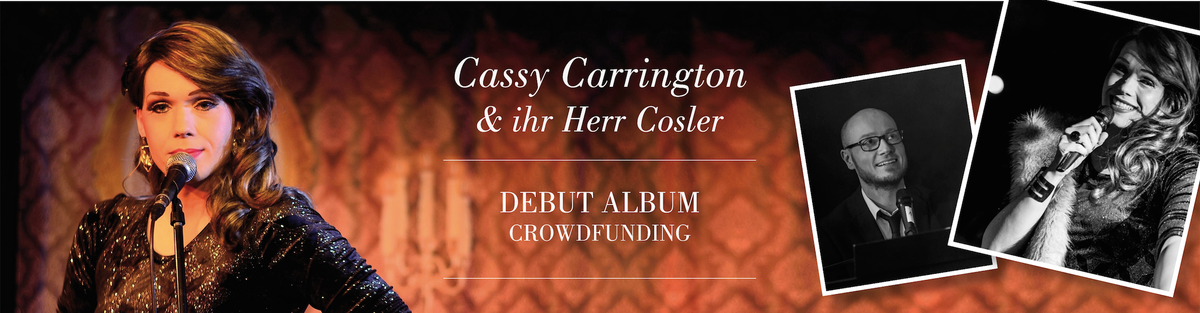 Cassy Carrington & ihr Herr Cosler - Debut Album Crowdfunding