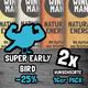 SUPER EARLY BIRD 2x Wunschsorte (32 Riegel)