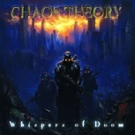 Chaos Theory - Whispers Of Doom CD