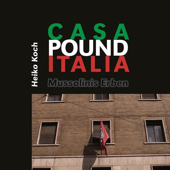 Buch: Casa Pound Italia - Mussolinis Erben