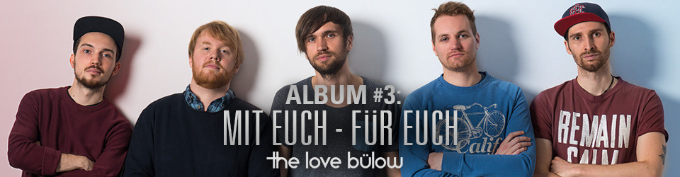 The Love Bülow - Album Nr. 3